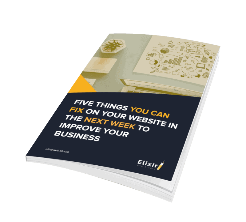 5 Things You Can Fix On Your Website In The Next Week To Improve Your Business book cover